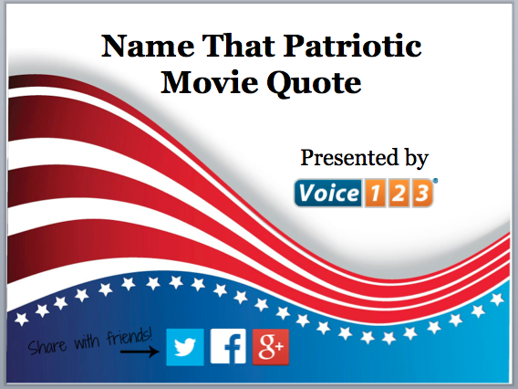 voice123 patriotic movie quotes